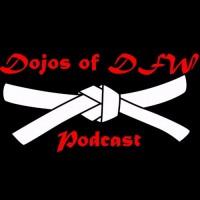 Dojos of DFW Podcast